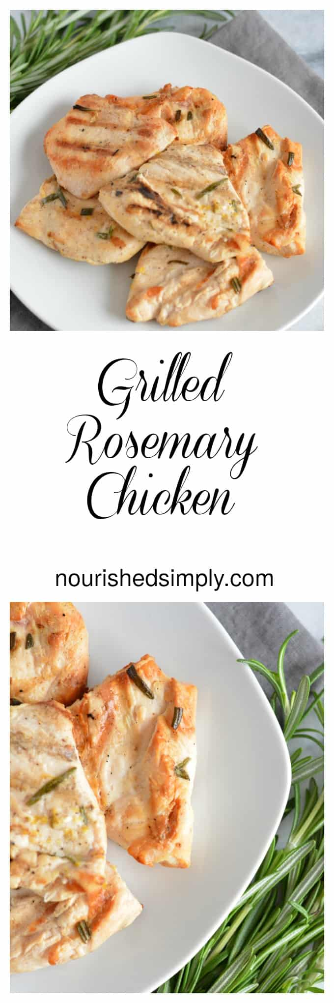 Grilled Rosemary Chicken is marinated in an easy to prepare marinade and grilled to be tender and juicy.
