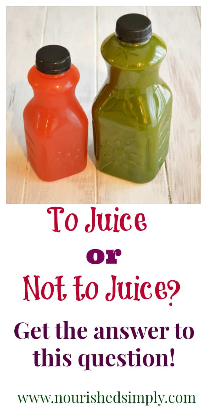 To Juice or Not to Juice? Have you ever wondered if all the smoothie or juice recipes you see are good for you? Nourished Simply helps you decide.