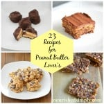23 Recipes for Peanut Butter Lover's Month