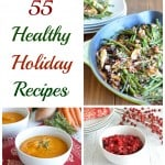 55 Healthy Holiday Recipes