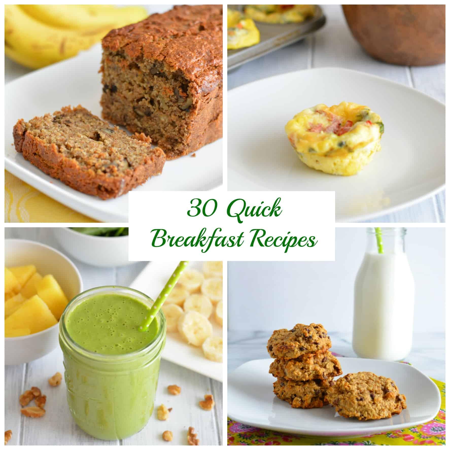 30 Quick Breakfast Recipes