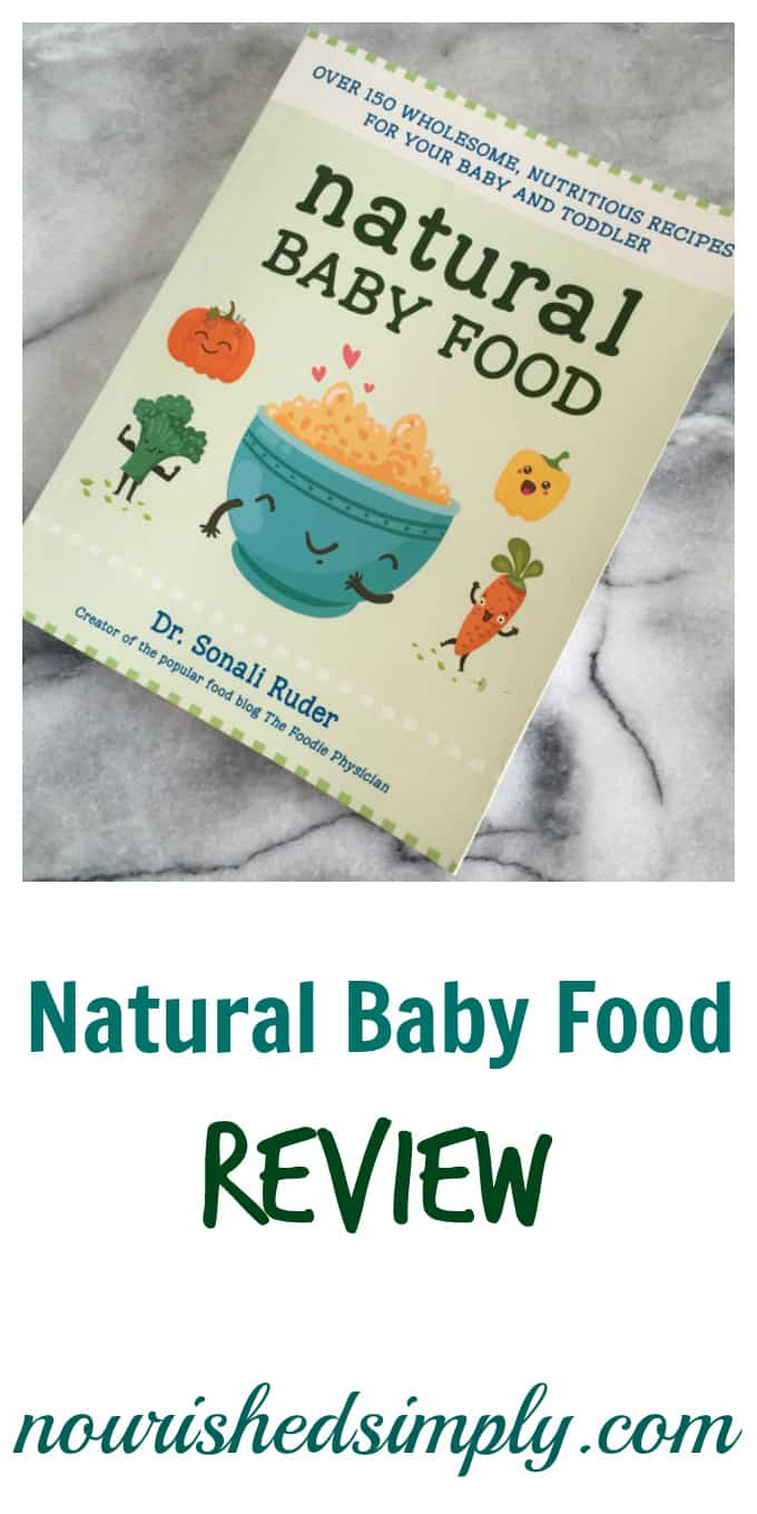 Natural baby food review this book is perfect for a new mom or natural baby food review this book is perfect for a new mom or expectant mother learn how when and what to feed you baby and toddler from a trained forumfinder Images