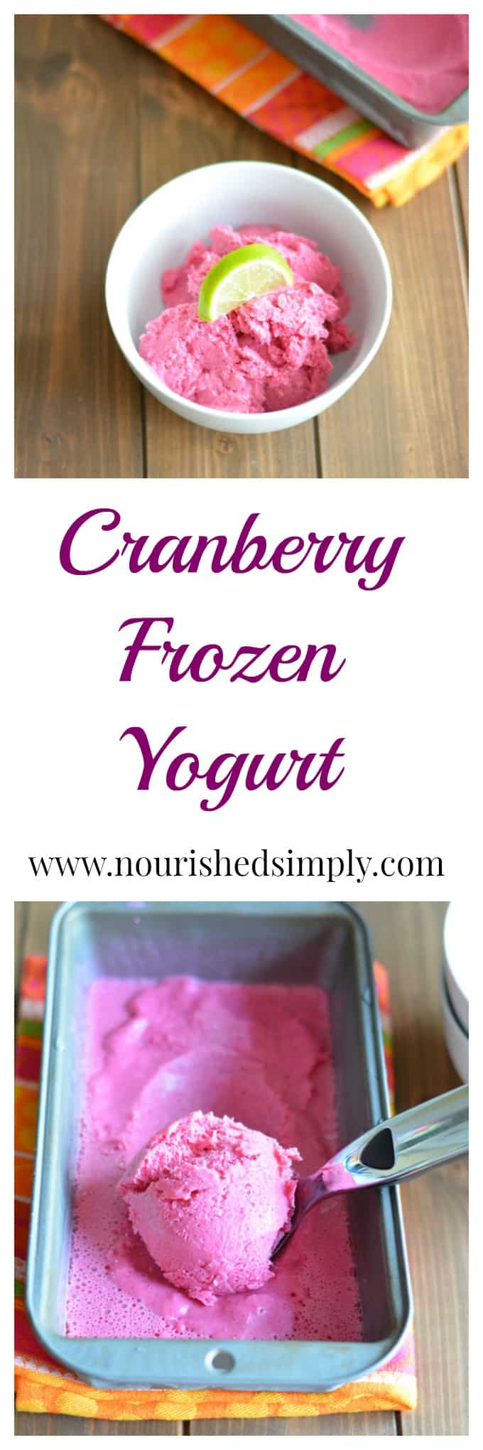 Cranberry Frozen Yogurt made with leftover cranberry sauce and Greek yogurt.